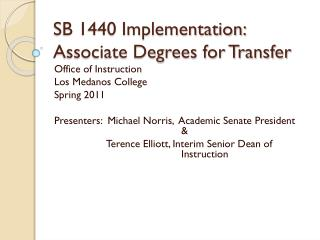 SB 1440 Implementation: Associate Degrees for Transfer