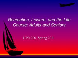 Recreation, Leisure, and the Life Course: Adults and Seniors