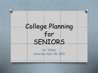 College Planning for  SENIORS