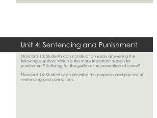 Unit 4: Sentencing and Punishment