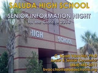SALUDA HIGH SCHOOL SENIOR INFORMATION NIGHT for the Class of 2014