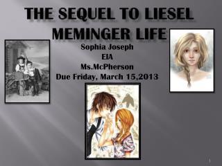 The Sequel To Liesel Meminger life