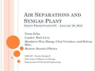 Air Separations and Syngas  Plant Group Presentation #1 – January 29, 2013