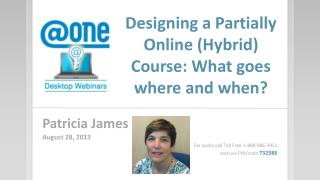 Designing a Partially Online (Hybrid) Course: What goes where and when?