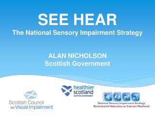 National Sensory Impairment Strategy Ro-Innleachd Nàiseanta na Ciorram Mothacail