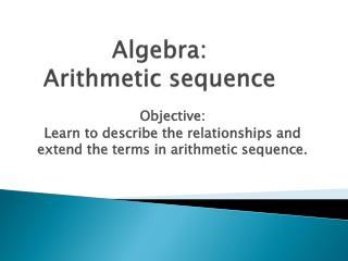 Algebra:  Arithmetic sequence