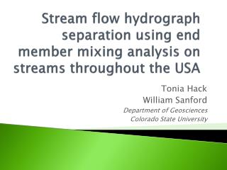 Stream flow hydrograph separation using end member mixing analysis  on streams throughout the USA