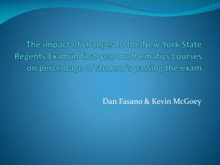 Dan Fasano & Kevin McGoey