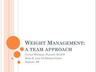 Weight Management: a team approach