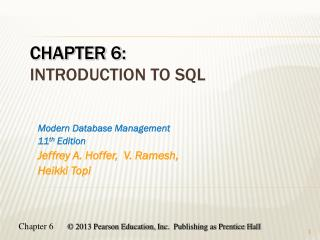 Chapter  6: Introduction to SQL