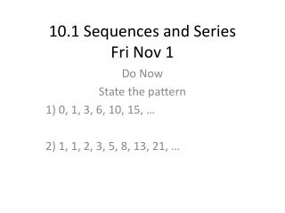 10.1 Sequences and Series Fri Nov 1