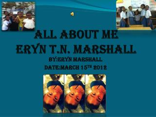 All About Me eryn t.n. marshall