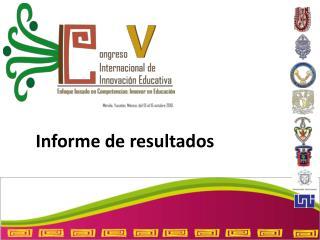 Informe de resultados