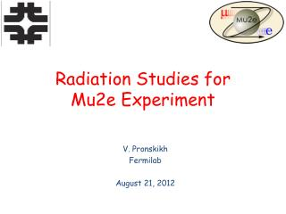 Radiation  Studies for Mu2e Experiment