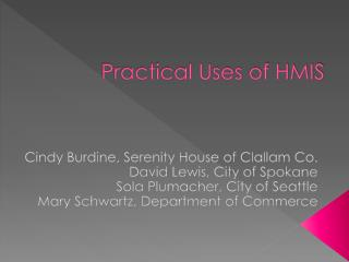 Practical Uses of HMIS