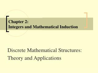 Chapter 2: Integers and Mathematical Induction