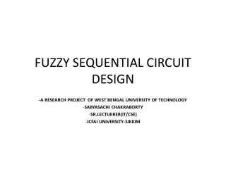 FUZZY SEQUENTIAL CIRCUIT DESIGN
