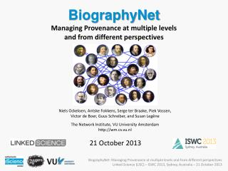 BiographyNet Managing Provenance at multiple levels  and from different perspectives