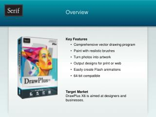 Key Features      •  Comprehensive vector drawing program      •  Paint with realistic brushes