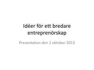 Idéer för ett bredare entreprenörskap