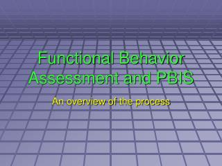 Functional Behavior Assessment and PBIS