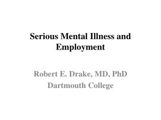 Serious Mental Illness and Employment
