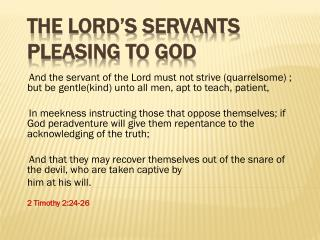 The Lord's Servants Pleasing to God