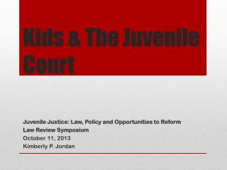 Kids & The Juvenile Court