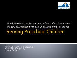 Serving Preschool Children