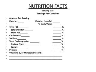NUTRITION FACTS Serving Size: Servings Per Container