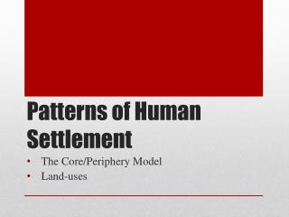 Patterns of Human Settlement
