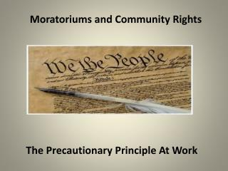 Moratoriums and Community Rights