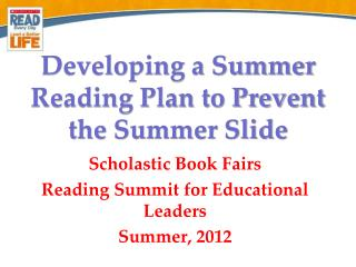 Developing a Summer Reading Plan to Prevent the Summer Slide