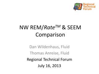 NW REM/ Rate TM  & SEEM Comparison