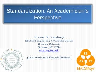 Standardization: An Academician's Perspective