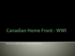 Canadian Home Front - WWI