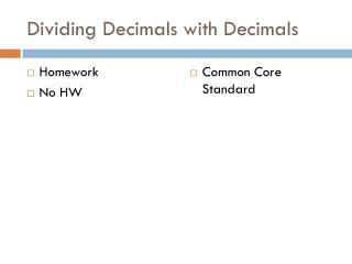 Dividing Decimals with Decimals