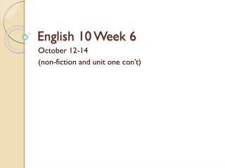 English 10 Week 6