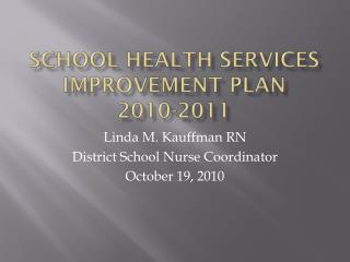 school health services improvement plan  2010-2011