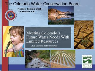 The Colorado Water Conservation Board
