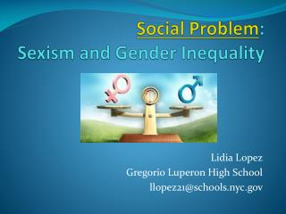 Social Problem : Sexism and Gender Inequality