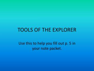 TOOLS OF THE EXPLORER