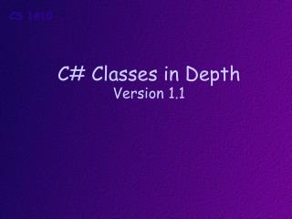 C# Classes in Depth Version  1.1