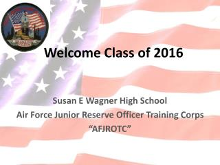 Welcome Class of 2016