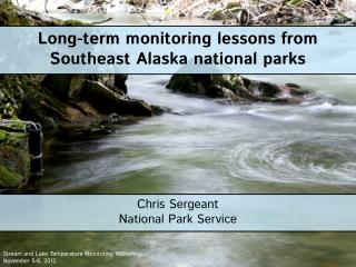 Long-term monitoring lessons from Southeast Alaska national  p arks