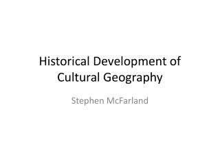 Historical Development of Cultural Geography