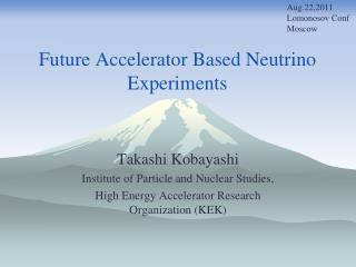 Future Accelerator Based Neutrino Experiments