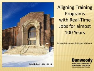 Aligning Training Programs  with Real-Time Jobs for almost 100 Years