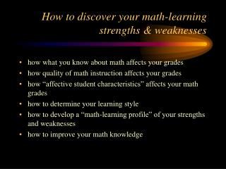 How to discover your math-learning strengths  weaknesses