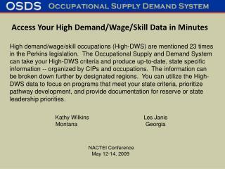 Kathy Wilkins   Les Janis Montana    Georgia     NACTEI Conference May 12-14, 2009